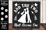 And The Two Shall Become One Wedding SVG