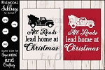 All Roads Lead Home~Christmas Sign SVG