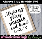Always Stay Humble SVG