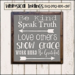 Be Kind Speak Truth SVG Cutter File