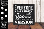 Everyone Has A Story SVG