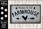 Farmhouse Welcome SVG