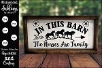 In This Barn Horses Are Family SVG