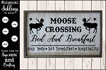 Moose Crossing Bed and Breakfast SVG