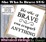 She Who Is Brave SVG