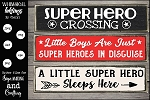 Super Hero Crossing SVG Set