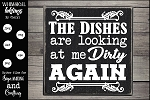 The Dishes Are Looking At Me Dirty Again SVG