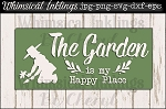 The Garden Is My Happy Place SVG