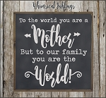 To The World You Are a Mother SVG