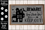 Turn Back Now Haunted House SVG