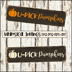 U Pick Pumpkins SVG Cutter File