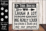 We laugh A Lot Family Sign SVG
