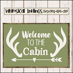 Welcome To The Cabin SVG