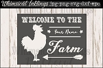 Welcome to The Farm personalized Sign SVG