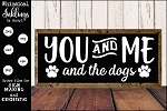 You and Me and The Dogs SVG
