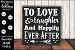 To Love and Laughter Wedding Sign SVG