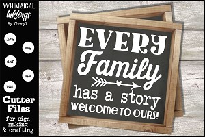 Every Family Has A Story SVG