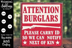 Attention Burglars SVG