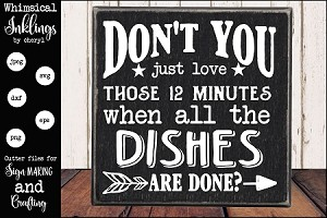 Dont You Just Love Dishes SVG