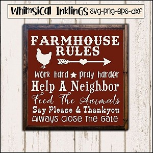 Farmhouse Rules SVG Cutter File