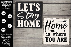 Home Is Where You Are SVG Set