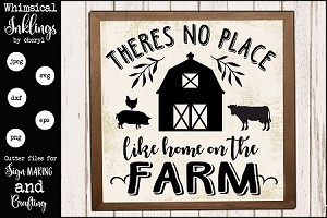 Theres no place like home on the farm SVG