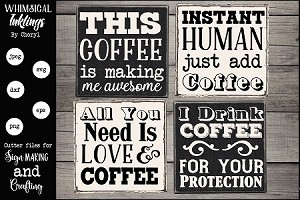 I Drink Coffee SVG Magnet Or Sign Set