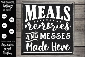 Meals Memories and Messes SVG