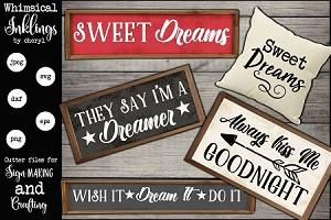 Sweet Dreams SVG Set